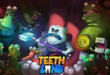تصویر از معرفی بازی سرزمین دندانها
